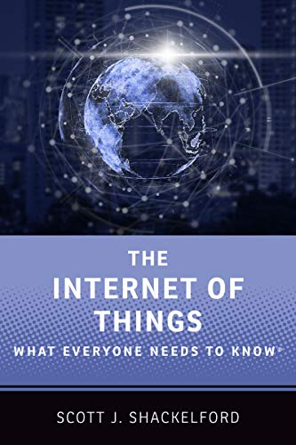 The Internet of Things: What Everyone Needs to Know® (English Edition)