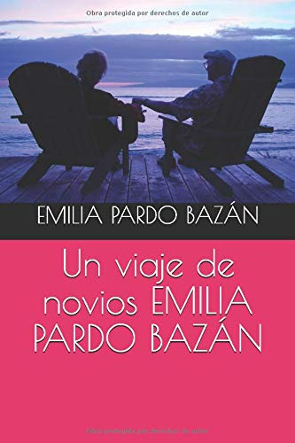 Un viaje de novios EMILIA PARDO BAZÁN