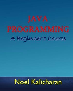 Java Programming - A Beginner's Course