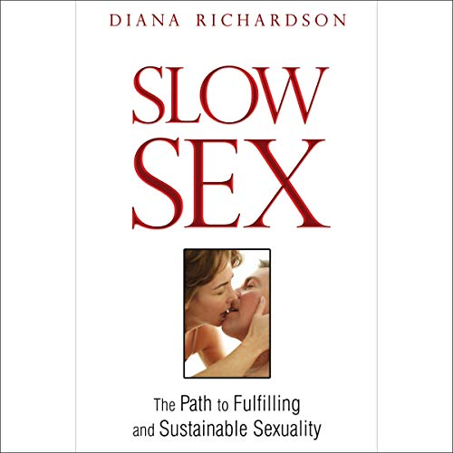 Slow Sex audiobook cover art