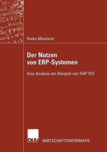 Der Nutzen von ERP-Systemen. Eine Analyse am Beispiel von SAP R/3