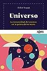 Universo: La inmensidad del cosmos en la palma de tu mano par Stuart