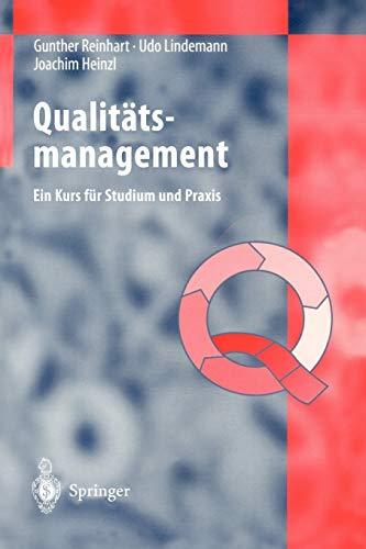 Qualitätsmanagement - Ein Kurs für Studium und Praxis
