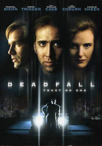 Deadfall by Michael Biehn