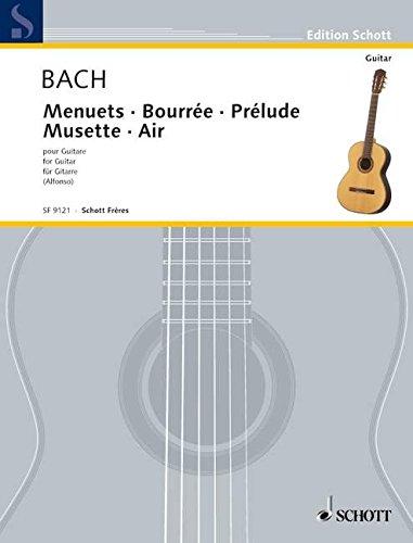 Menuet I G-Dur/Bourrée e-Moll/Prélude D-Dur/Musette D-Dur/Menuet II G-Dur/Aria a-Moll: Gitarre. (Edition Alfonso)