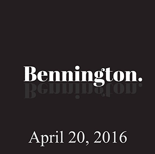 Bennington, April 20, 2016 audiobook cover art