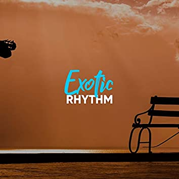 Exotic Rhythm