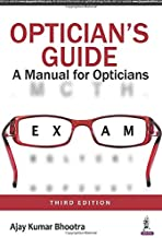 Optician's Guide A Manual for Opticians