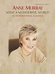 What a Wonderful World: 26 Inspirational Classics, Piano/Vocal/chords