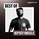 Best of Nipsey Hussle