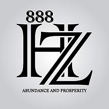 888 Hz Abundance and Prosperity: Blessing of the Golden Energy