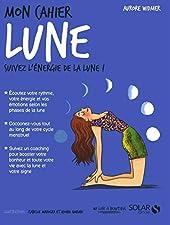 Mon cahier Lune d'Aurore WIDMER