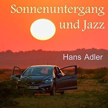 Sonnenuntergang und Jazz