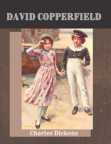 David Copperfield by Charles Dickens: New Edition