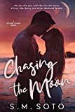 Chasing the Moon: A Standalone Second Chance Romance