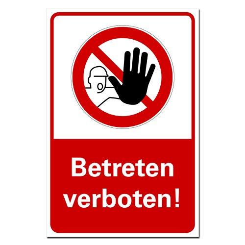 Betreten verboten Schild Hinweis Verbotsschild Achtung kein Zutritt Hartschaumplatte 3mm