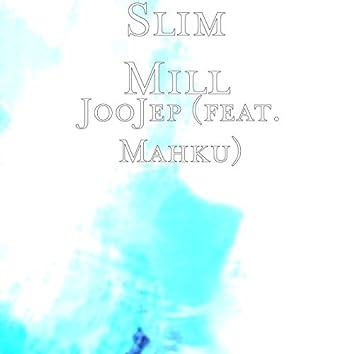 JooJep (feat. Mahku)