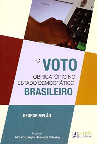 O Voto Obrigatório no Estado Democrático Brasileiro