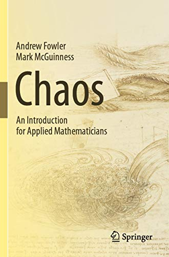 Chaos: An Introduction for Applied Mathematicians (English Edition)