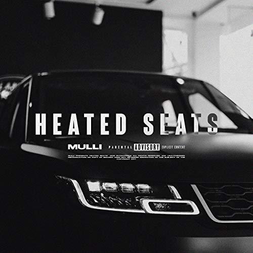 HEATED SEATS [Explicit]