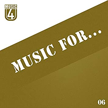 Music For..., Vol.6
