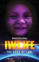 Iwe Ife: The Book of Love
