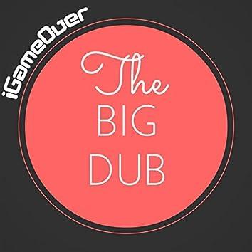 The Big Dub
