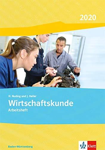 Wirtschaftskunde. Ausgabe Baden-Württemberg 2020: Arbeitsheft