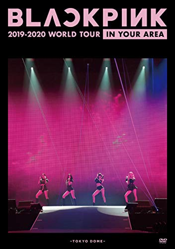 BLACKPINK 2019-2020 WORLD TOUR IN YOUR AREA -TOKYO DOME(通常盤)[DVD]