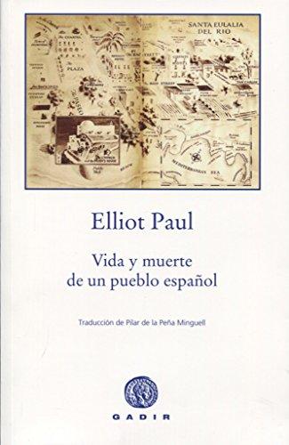 Vida y muerte de un pueblo espaol (Gadir Ficcin)