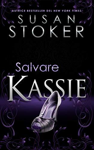 Salvare Kassie (Delta Force Heroes Vol. 5)