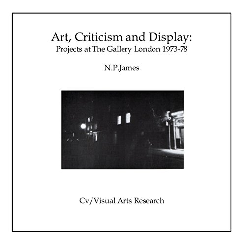 Art, Criticism and Display: Projects at the Gallery London 1973-78 audiobook cover art