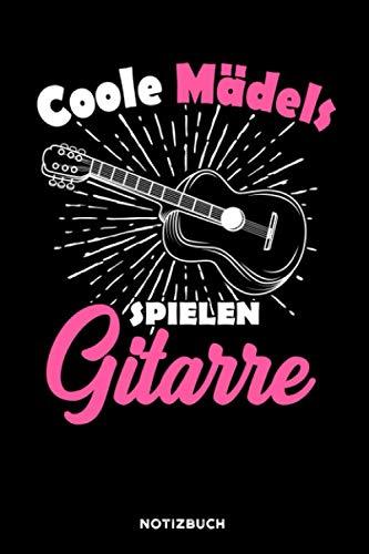 Coole Mädels spielen Gitarre: Notizbuch für Gitarristen   liniert   120 Seiten   ca. A5 Format (15.24cm x 22.86 cm)