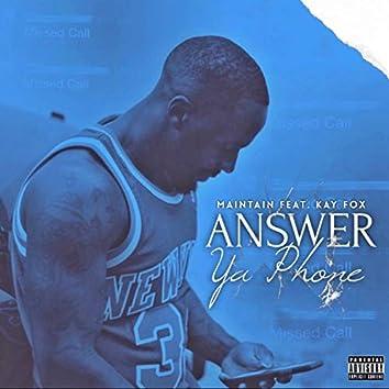 Answer Ya Phone (feat. Kay Fox)