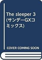 ザ・スリーパー (3) (サンデーGXコミックス)