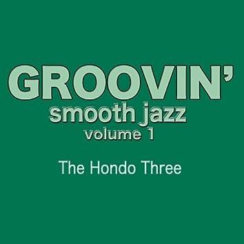 Groovin' Smooth Jazz Volume 1