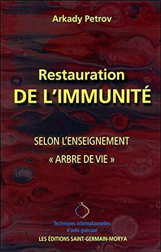Restauration de l'Immunité selon l'Enseignement Arbre de vie