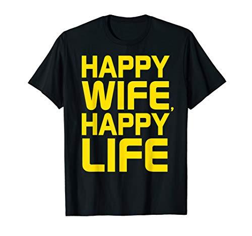 Happy Wife Happy Life Shirt Geschenk gute Ehemänner Original T-Shirt