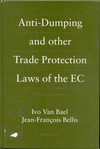 Anti-Dumping and Other Trade Protection Laws of the EC