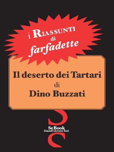 Il Deserto dei Tartari di Dino Buzzati - RIASSUNTO (Italian Edition)