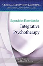 Supervision Essentials for Integrative Psychotherapy (Clinical Supervision Essentials)