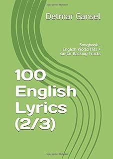 100 English Lyrics (2/3): Songbook - English World Hits + Guitar Backing Tracks