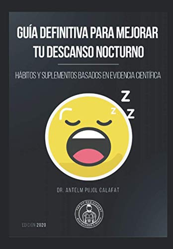 Guía definitiva para mejorar tu descanso nocturno: Hábitos y suplementos basados en...