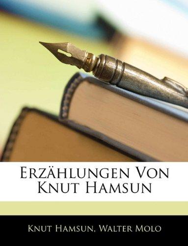 Erzahlungen Von Knut Hamsun