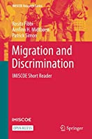 Migration and Discrimination: IMISCOE Short Reader (IMISCOE Research Series)