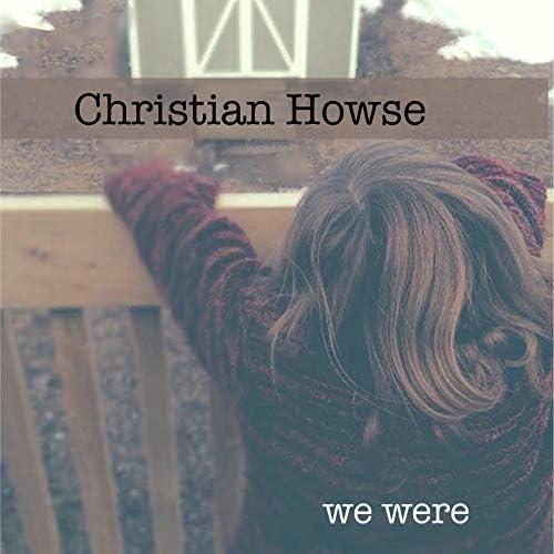 Christian Howse