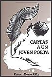 Cartas a un joven poeta - (Spanish Version): Rainer Maria Rilke - (Letters to a Young Poet - Edición Español)