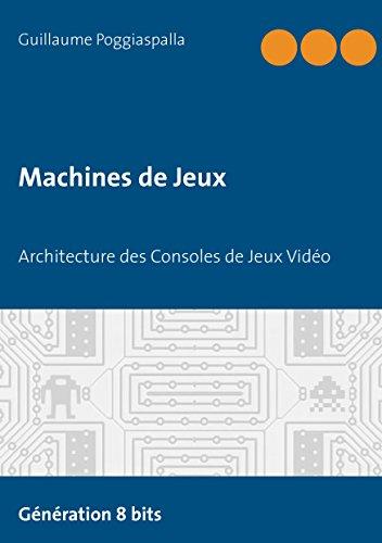 Machines de Jeux: Architecture d...