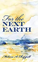 For the Next Earth