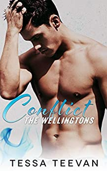 Conflict (The Wellingtons Book 3) by [Tessa Teevan]